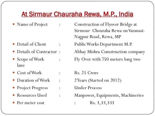 At Sirmaur Chauraha Rewa, M.P., India  Name of Project   Detail of Client          :  : Details of Contractor : S...