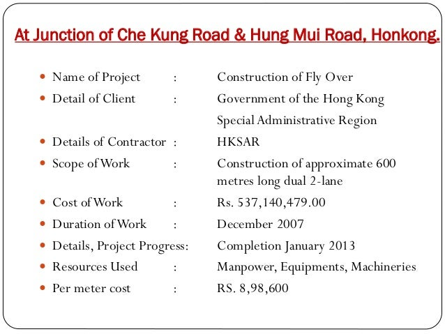 At Junction of Che Kung Road & Hung Mui Road, Honkong.  Name of Project   Detail of Client  : :   Details of Contractor...