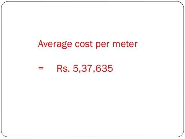 Average cost per meter =  Rs. 5,37,635