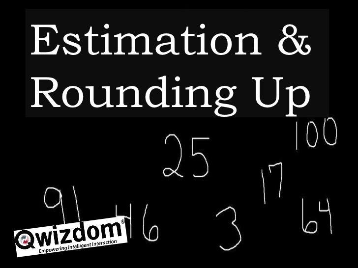 Estimation & Rounding Up