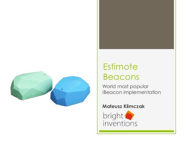 Estimote Beacons World most popular iBeacon implementation Mateusz Klimczak