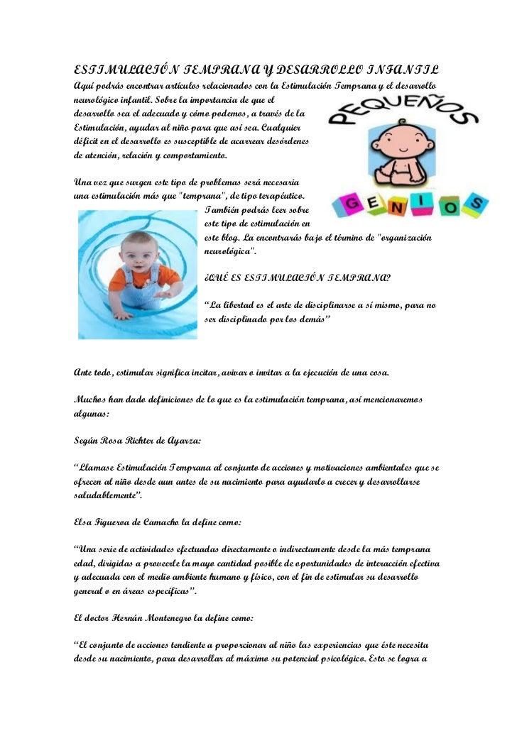 ESTIMULACIÓN TEMPRANA Y DESARROLLO INFANTILAquí podrás encontrar artículos relacionados con la Estimulación Temprana y el ...