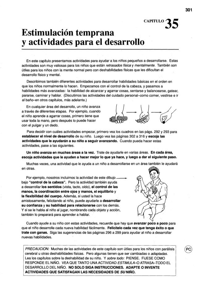 Estimulacion temprana y actividades para el desarrollo En este capitulo presentamosactividades para ayudar a 10s niiios pe...