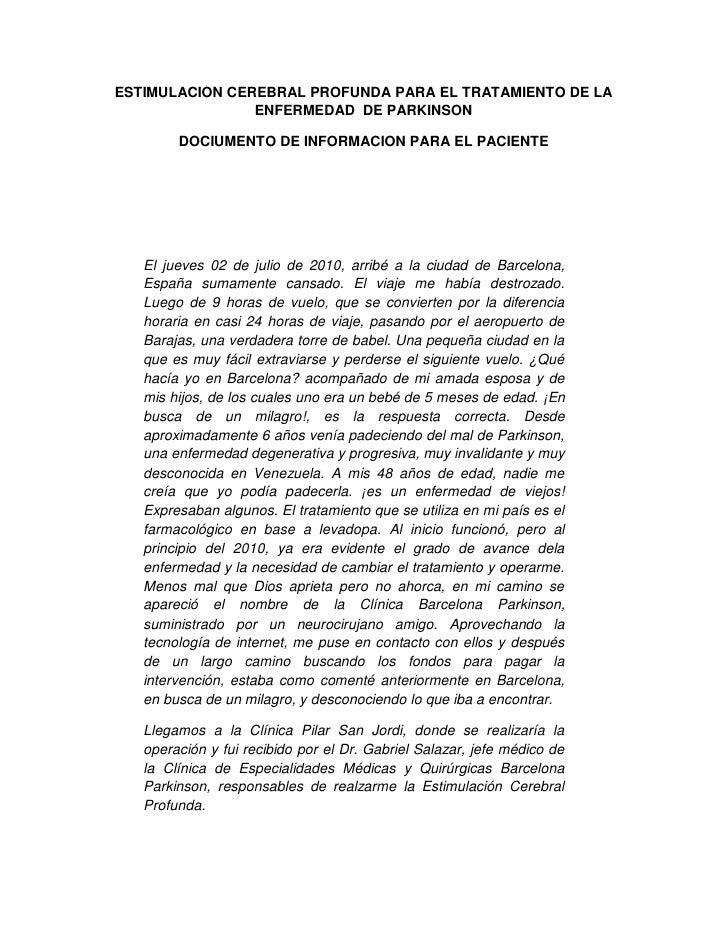 ESTIMULACION CEREBRAL PROFUNDA PARA EL TRATAMIENTO DE LA                 ENFERMEDAD DE PARKINSON          DOCIUMENTO DE IN...