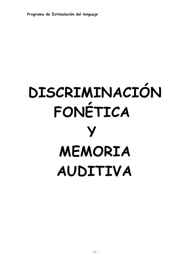 Programa de Estimulación del lenguaje     DISCRIMINACIÓN    FONÉTICA        Y     MEMORIA    AUDITIVA                     ...