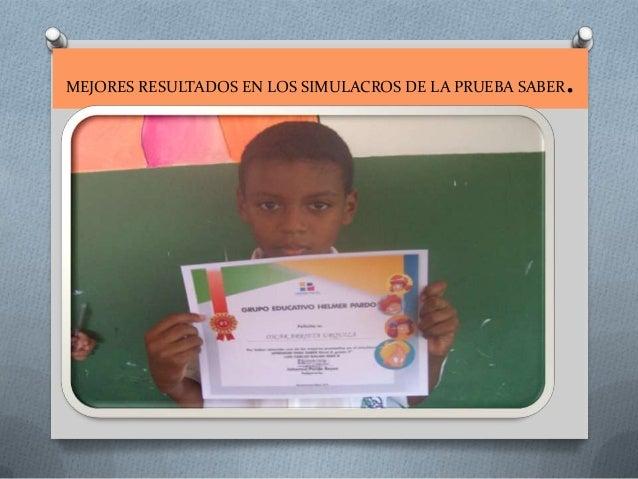 MEJORES RESULTADOS EN LOS SIMULACROS DE LA PRUEBA SABER  .