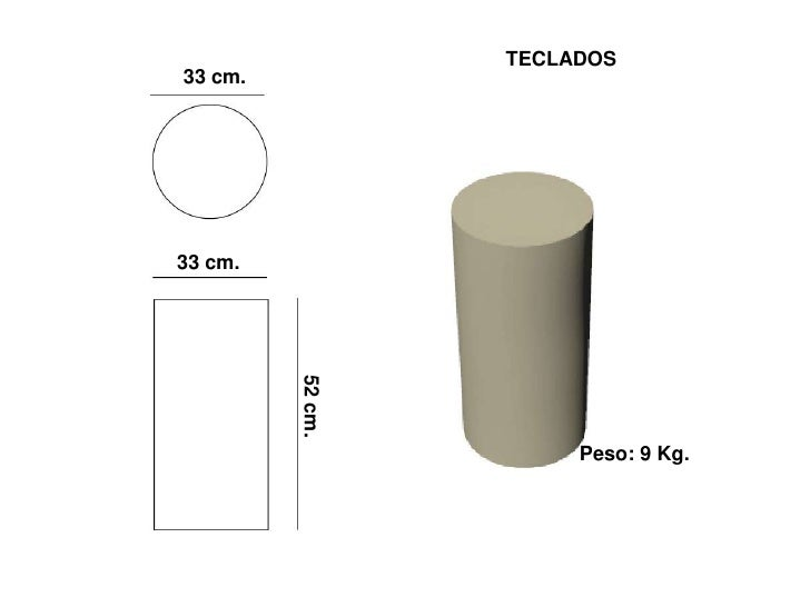 TECLADOS 33 cm.     33 cm.          52 cm.                            Peso: 9 Kg.