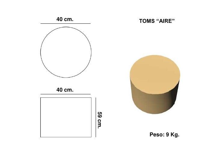 """40 cm.            TOMS """"AIRE""""     40 cm.          59 cm.                          Peso: 9 Kg."""