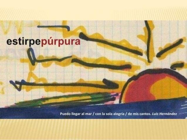 INTRODUCCIÓN Estirpe Púrpura es el producto de un arduo trabajo de aprendizaje. En este blog que hoy creo que es un refere...