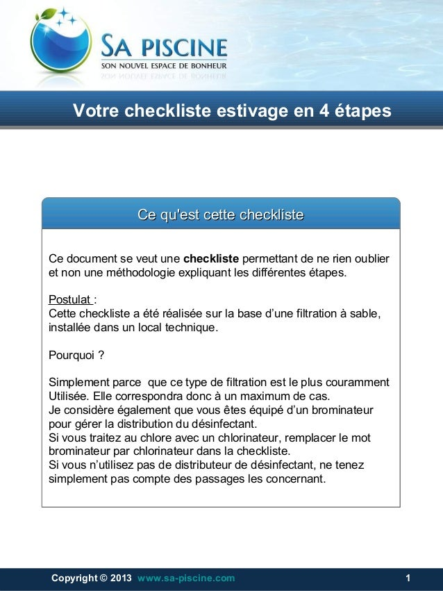 Votre checkliste estivage en 4 étapesVotre checkliste estivage en 4 étapes Copyright © 2013 www.sa-piscine.com 1Copyright ...