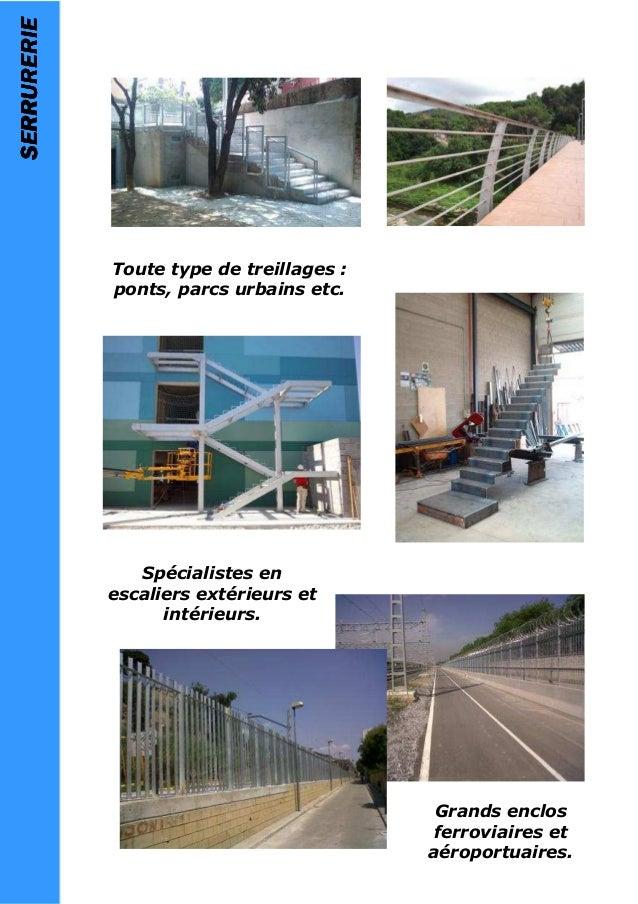 SERRURERIESERRURERIESERRURERIESERRURERIE Toute type de treillages : ponts, parcs urbains etc. Grands enclos ferroviaires e...