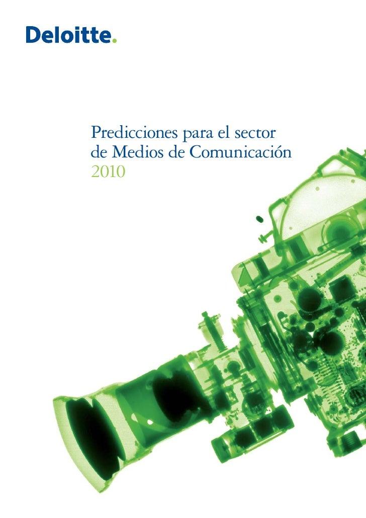 Predicciones para el sector de Medios de Comunicación 2010