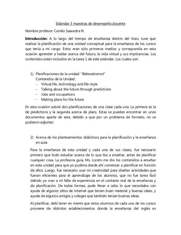 Estándar 3 muestras de desempeño docente Nombre profesor: Camilo Saavedra N. Introducción: A lo largo del tiempo de enseña...