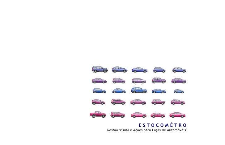 ESTOCOMÊTRO Gestão Visual e Ações para Lojas de Automóveis