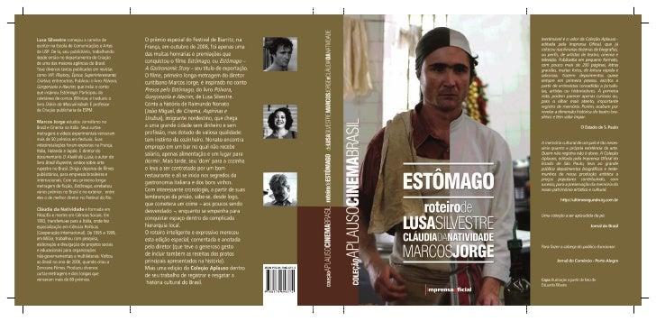 Roteiro de       Estômago    Um Filme de Marcos Jorge