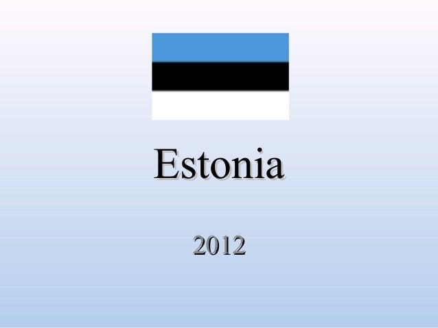 Estonia  2012