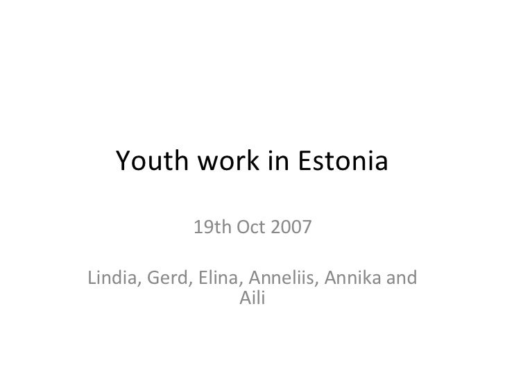 Youth work in Estonia 19th Oct 2007 Lindia, Gerd, Elina, Anneliis, Annika and Aili