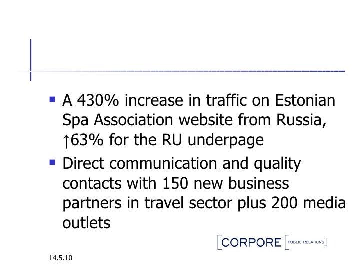 <ul><li>A 430% increase in traffic on Estonian Spa Association website from Russia, ↑63% for the RU underpage  </li></ul><...