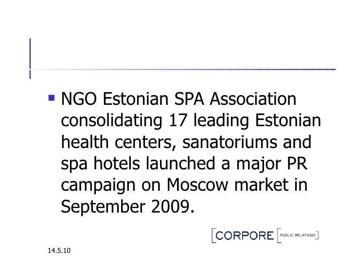 <ul><li>NGO Estonian SPA Association consolidating 17 leading Estonian health centers, sanatoriums and spa hotels launched...