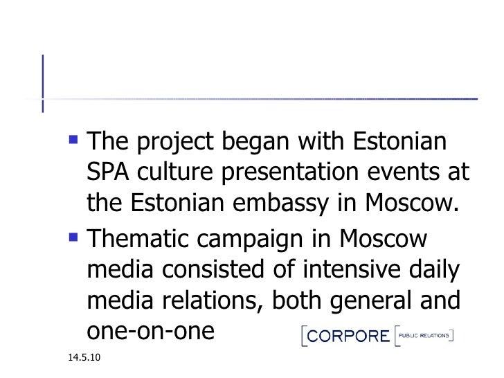 <ul><li>The project began with Estonian SPA culture presentation events at the Estonian embassy in Moscow.  </li></ul><ul>...