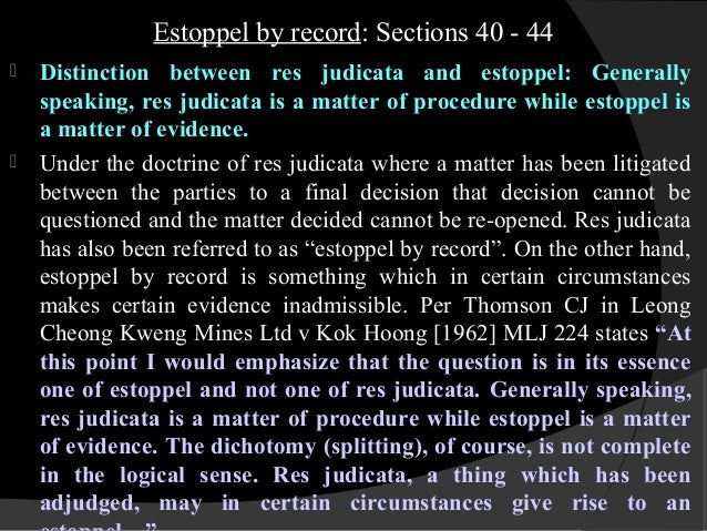 res judicata under law of evidence This essay has been submitted by a law student this is not an example of the work written by our professional essay writers res judicata and code of civil procedure.