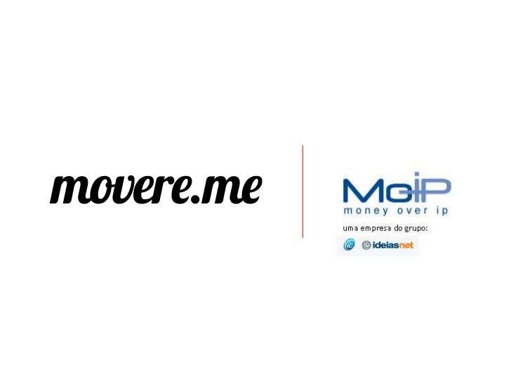 Saque FácilO movere.me e o MoIP oferecem uma opção que permite que vocêtransfira seus créditos diretamente para a sua cont...