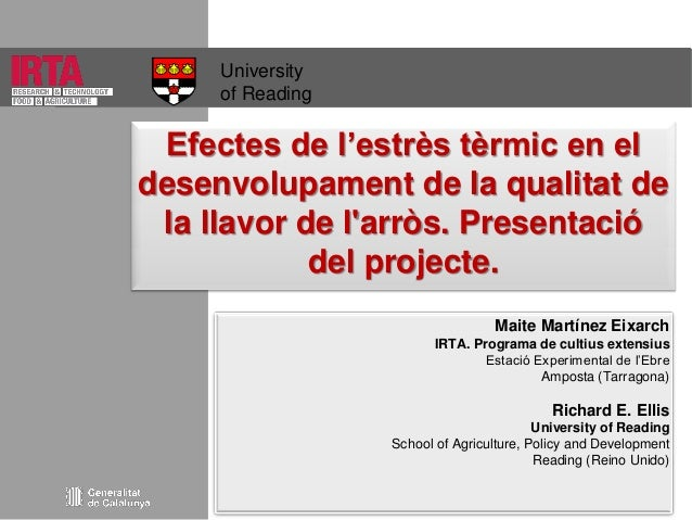 University of Reading  Efectes de l'estrès tèrmic en el desenvolupament de la qualitat de la llavor de l'arròs. Presentaci...
