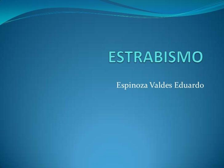 Espinoza Valdes Eduardo