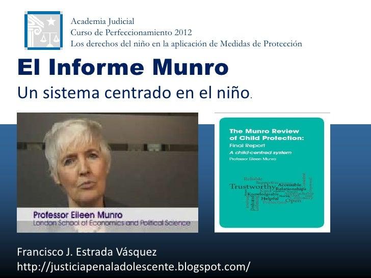 Academia Judicial          Curso de Perfeccionamiento 2012          Los derechos del niño en la aplicación de Medidas de P...