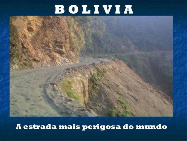 B O L I V I AA estrada mais perigosa do mundo
