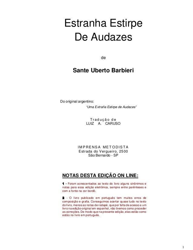 """Estranha Estirpe De Audazes de  Sante Uberto Barbieri  Do original argentino: """"Uma Extraña Estirpe de Audaces""""  Tradução d..."""