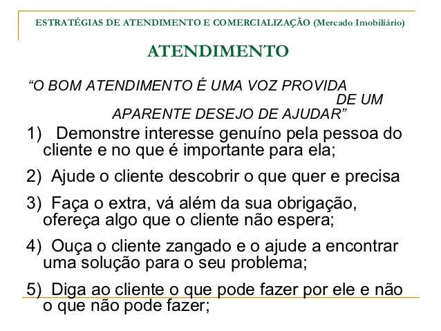 """ESTRATÉGIAS DE ATENDIMENTO E COMERCIALIZAÇÃO (Mercado Imobiliário)                    ATENDIMENTO""""O BOM ATENDIMENTO É UMA ..."""