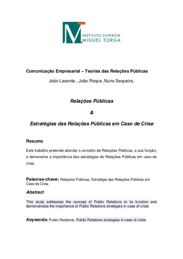 Comunicação Empresarial – Teorias das Relações PúblicasJoão Lacerda , João Roque ,Nuno Sequeira,Relações Públicas&Estratég...