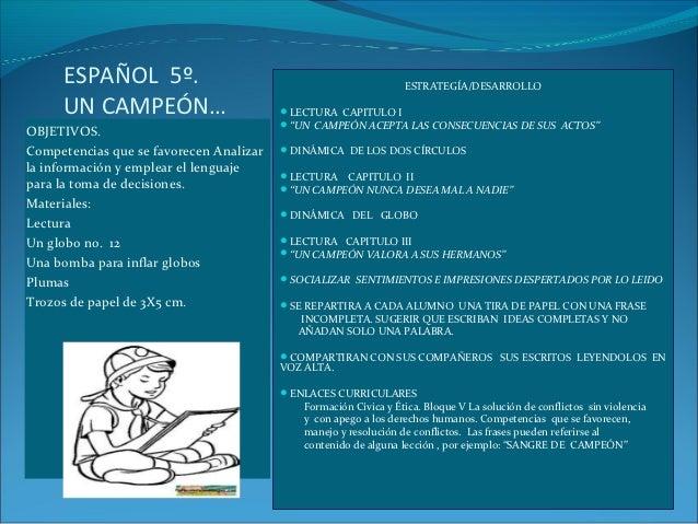 ESPAÑOL 5º.                                                 ESTRATEGÍA/DESARROLLO     UN CAMPEÓN…                         ...