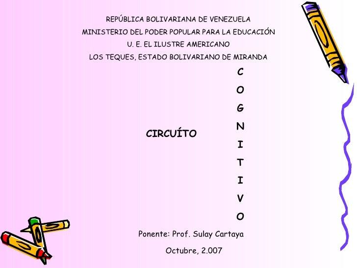 REPÚBLICA BOLIVARIANA DE VENEZUELA MINISTERIO DEL PODER POPULAR PARA LA EDUCACIÓN U. E. EL ILUSTRE AMERICANO LOS TEQUES, E...