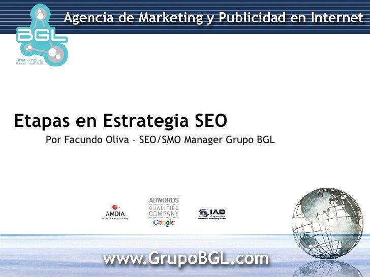 Etapas en Estrategia SEO Por Facundo Oliva – SEO/SMO Manager Grupo BGL