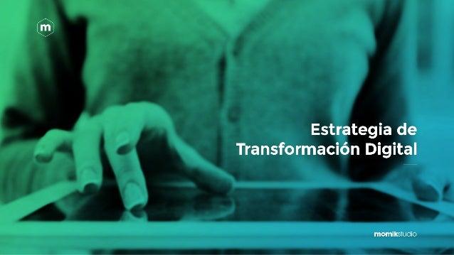 """""""La Transformación Digital ya no es una opción, es una necesidad"""""""