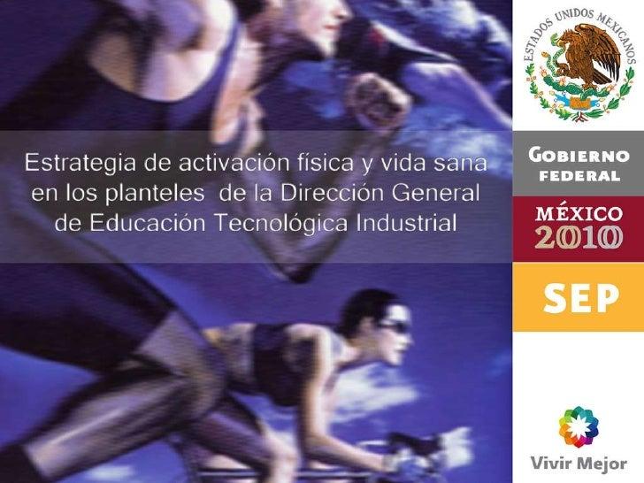 Estrategia de activación física y vida sana en los planteles de la Dirección General de Educación Tecnológica Industrial