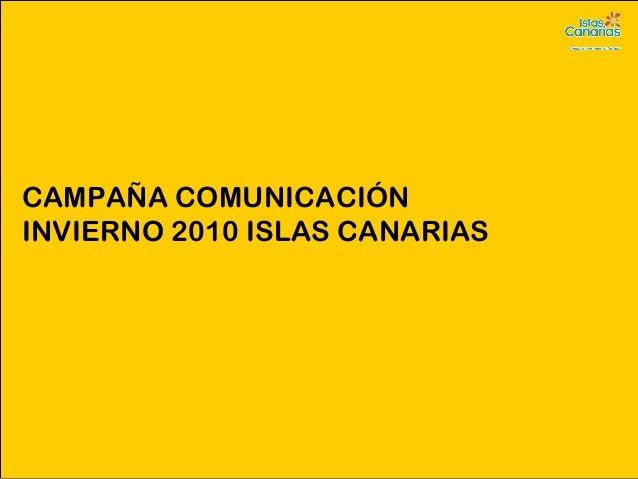 CAMPAÑA COMUNICACIÓN INVIERNO 2010 ISLAS CANARIAS