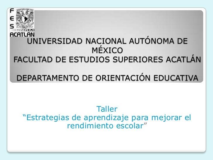 UNIVERSIDAD NACIONAL AUTÓNOMA DE MÉXICOFACULTAD DE ESTUDIOS SUPERIORES ACATLÁNDEPARTAMENTO DE ORIENTACIÓN EDUCATIVA<br />T...