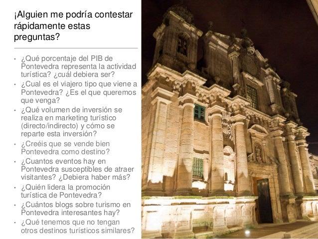 Estrategia de Marketing para Destinos Turísticos : Caso Pontevedra Slide 2