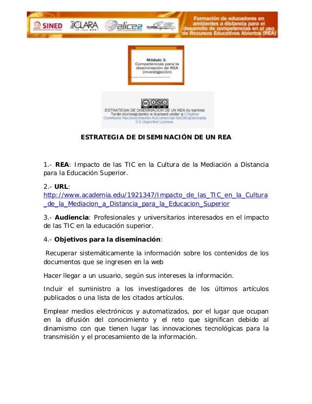 ESTRATEGIA DE DISEMINACIÓN DE UN REA1.- REA: Impacto de las TIC en la Cultura de la Mediación a Distanciapara la Educación...