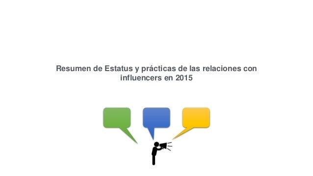 Resumen de Estatus y prácticas de las relaciones con influencers en 2015