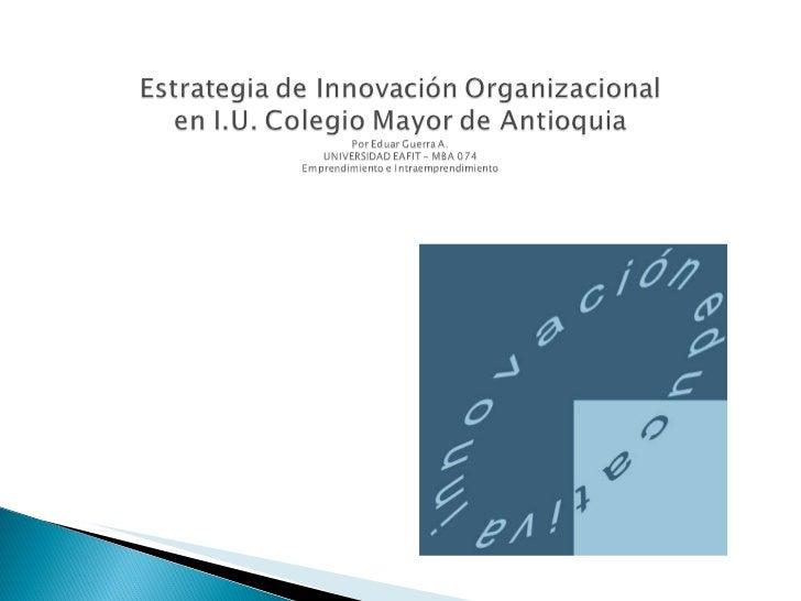 Estrategia De Innovación Organizacional En Colmayor Slide 1