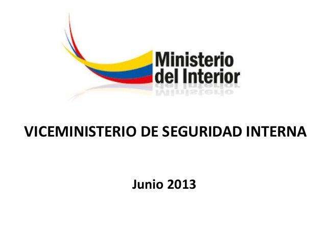 Viceministerio De Seguridad Interna Ministerio Del