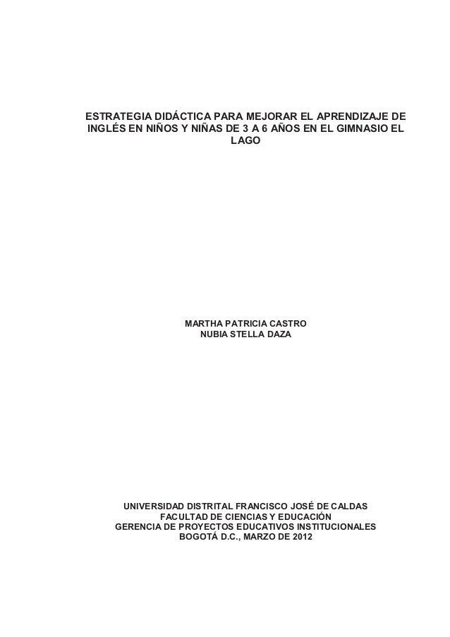 ESTRATEGIA DIDÁCTICA PARA MEJORAR EL APRENDIZAJE DE INGLÉS EN NIÑOS Y NIÑAS DE 3 A 6 AÑOS EN EL GIMNASIO EL LAGO MARTHA PA...