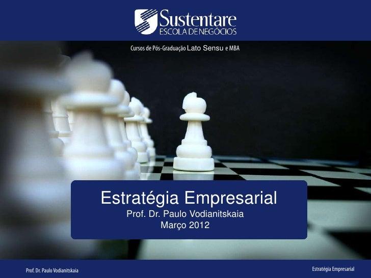 Cursos de Pós-Graduação Lato Sensu e MBA                                Estratégia Empresarial                            ...