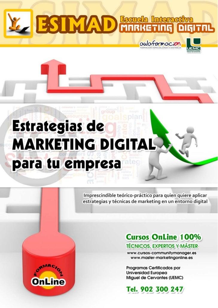 Estrategias de Marketing Digital para tu empresa         PRESENTACIÓN         ¿Somos conscientes de las transformaciones y...