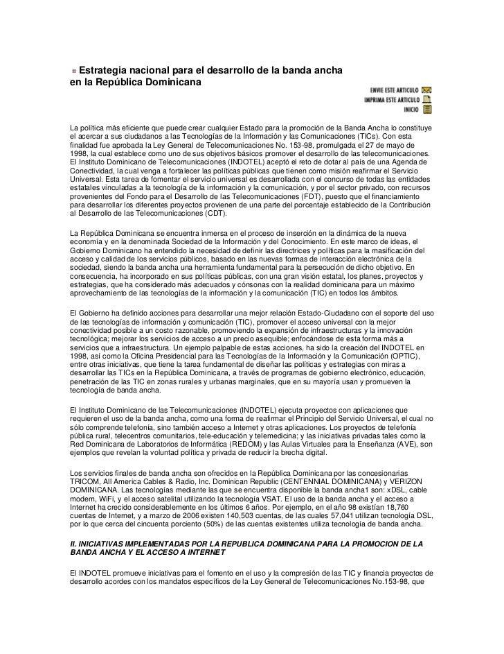Estrategia nacional para el desarrollo de la banda ancha en la República DominicanaLa política más eficiente que puede cre...