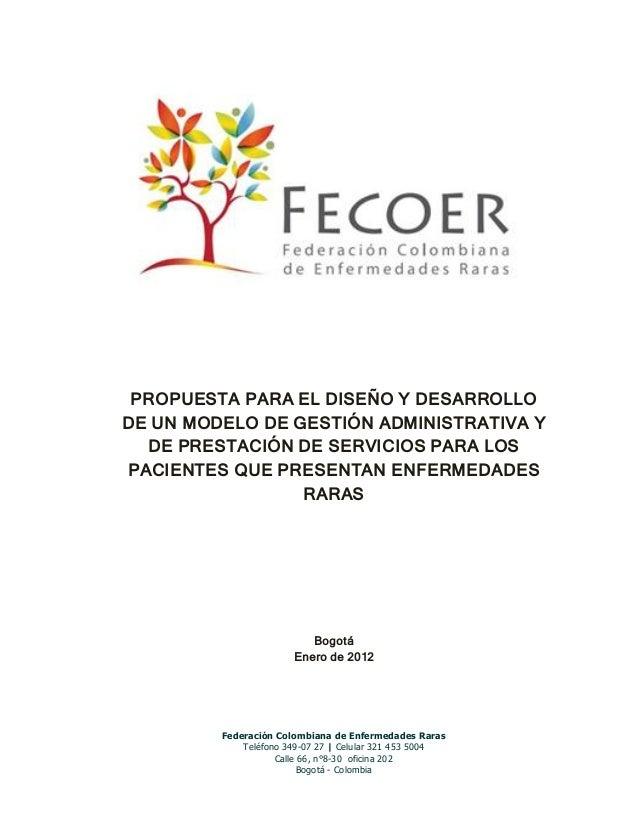 Federación Colombiana de Enfermedades Raras  Teléfono 349-07 27 | Celular 321 453 5004  Calle 66, n°8-30 oficina 202  Bogo...